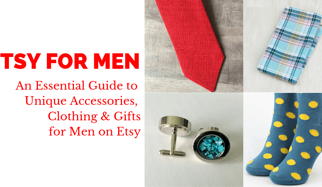 SOLVED: On Etsy, Where to Find Amazing Men's Clothing, Ties, Accessories, and Gifts for Him
