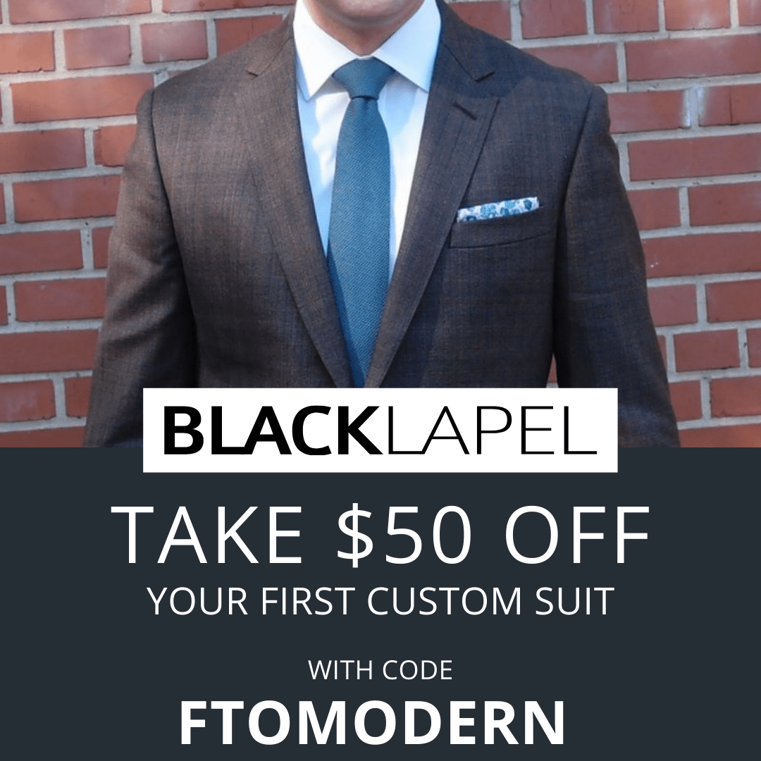 Black Lapel $50 discount coupon with code FTOMODERN